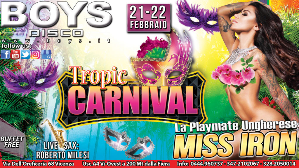 TROPIC CARNIVAL CON MISS IRON